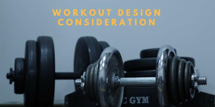 workoutdesignconsideration